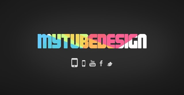 MyTubeDesign