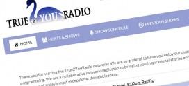 True 2 You Radio – Always be true to you