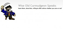Follow the Wise Old Curmudgeon