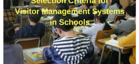 Selection Criteria for Visitor Management Systems in Schools