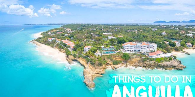 What to Do and See in Anguilla