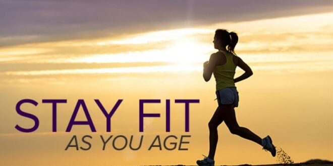 How to Stay in Shape as You Age